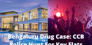 Bengaluru Drug Case CCB Police Hunt For Key Flats